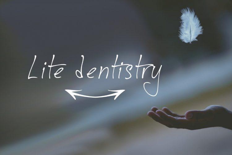 Lite-Dentistry